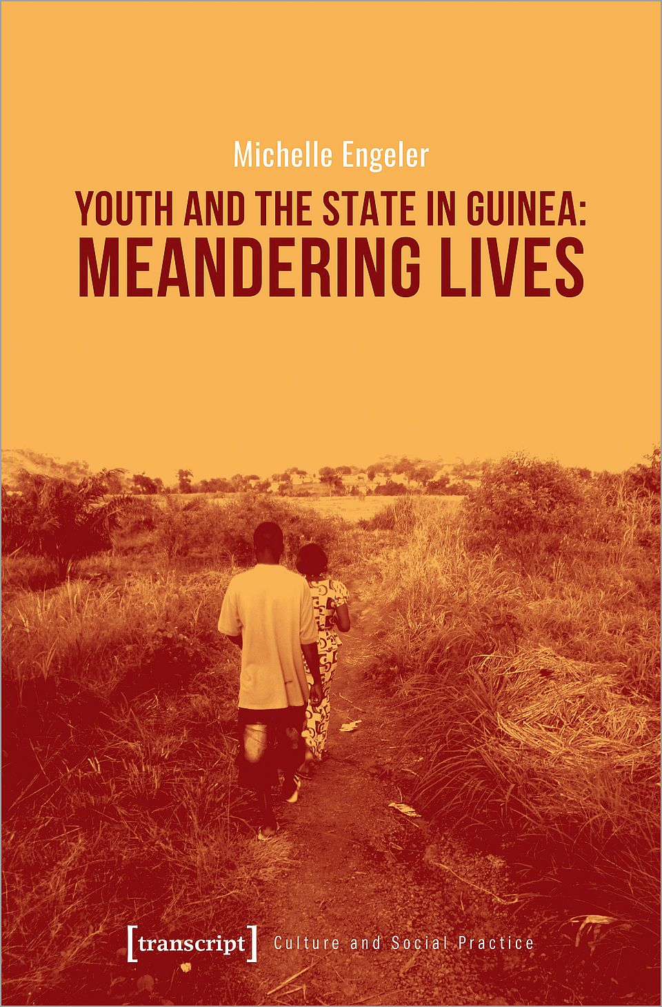 Cover M Engeler Youth and the State in Guinea